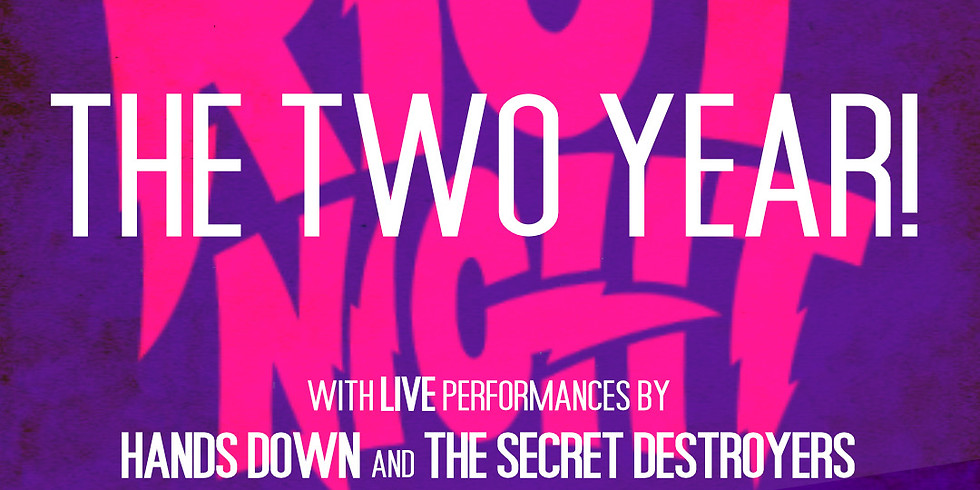 Riot Night presents: THE TWO YEAR!