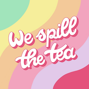 We Spill The Tea Image