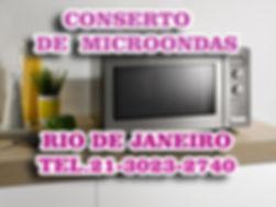 CONSERTO DE MICROONDAS NO RIO DE JANEIRO