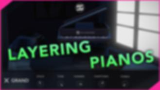 Layering pianos.PNG