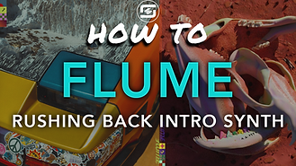Flume rushing back intro synth sound serum