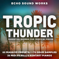 Massive tropical house sounds