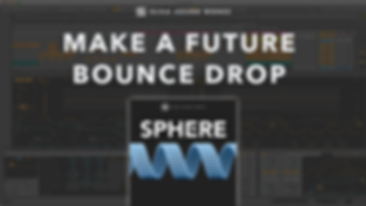 how to make a future bouce drop like Mesto, Mike Williams, Brooks