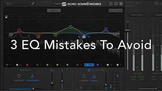 3 EQ mistakes.jpg