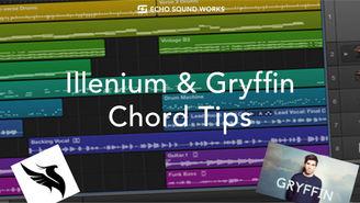 Illenium Gryffin Chords .jpg