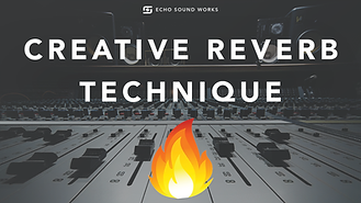 creative reverb techniques mixng