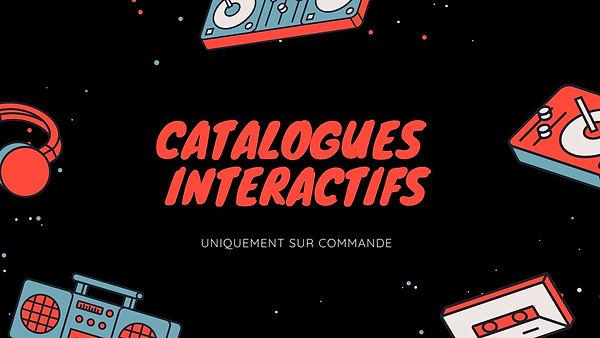 CATALOGUES INTERATIFS.jpg