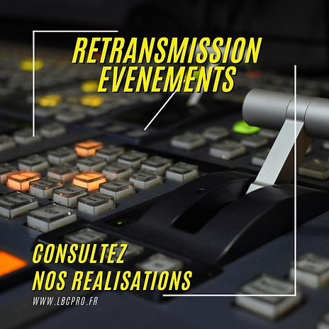 RETRANSMISSION EVENTS NOS REALISATIONS.j