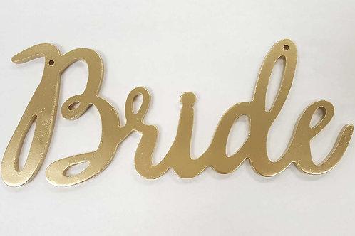 Gold Hanging Bride Sign
