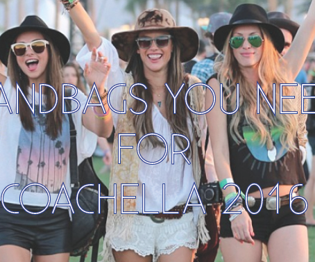 Handbags You Need for Coachella 2016