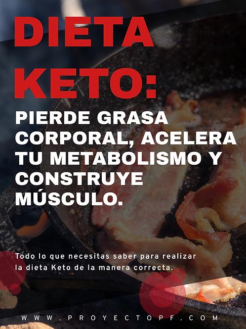 DIETA KETO: Pierde grasa, acelera tu metabolismo y construye músculo.