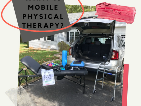 On the Road Again... what is Mobile Physical Therapy?