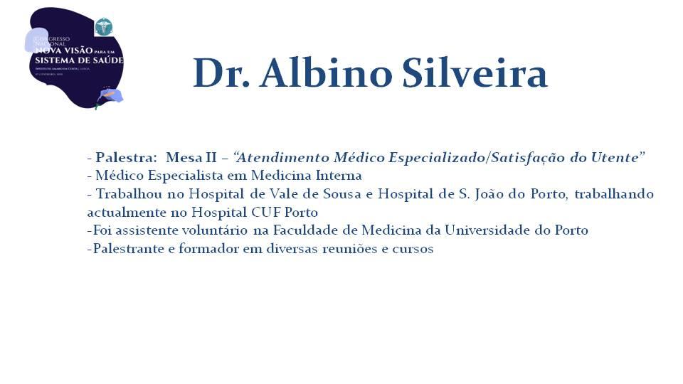 Dr. Albino Silveira