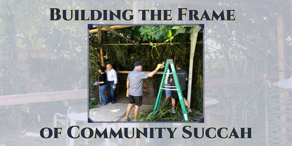 Build the Frame of Community Succah