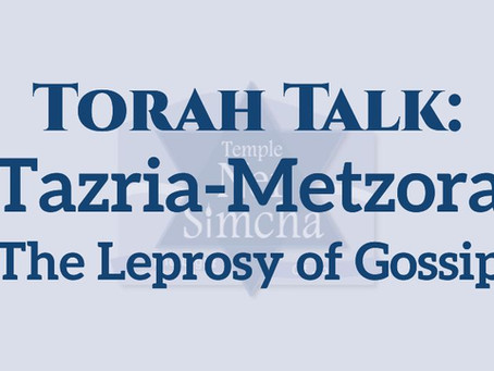 Tazria-Metzora: The Leprosy of Gossip