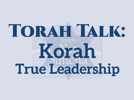 Korah:  True Leadership