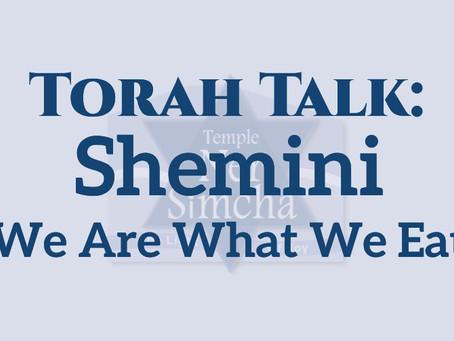 Shemini: We Are What We Eat