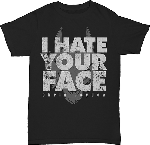 I Hate Your Face