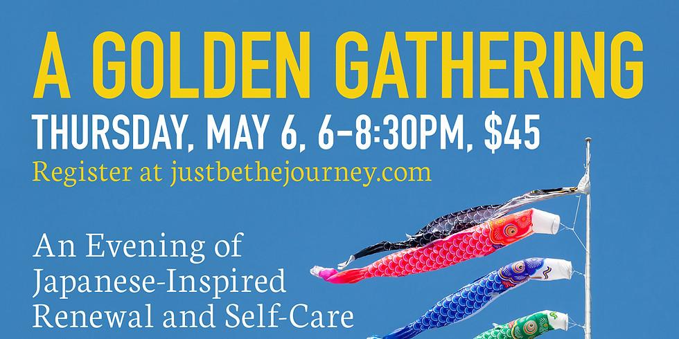 A Golden Gathering