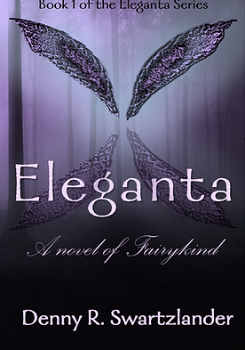 Eleganta: A novel of Fairykind paperback book cover
