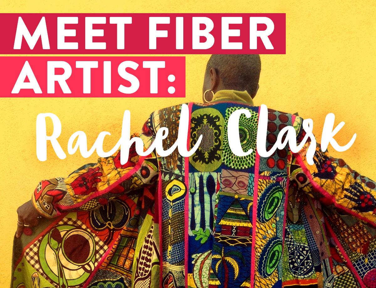 Meet-Fiber-Artist_Rachel-Clark