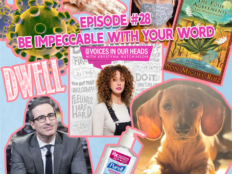 Episode #28 - Be Impeccable With Your Word
