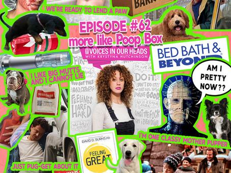 Episode #62 - more like Poop Box