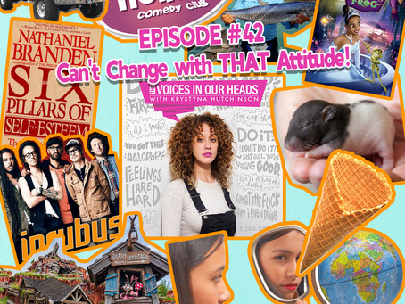Episode #42 - Can't Change with THAT Attitude