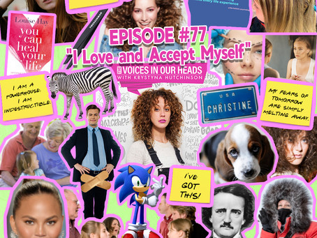 "Episode #77 - ""I Love and Accept Myself‪""‬"