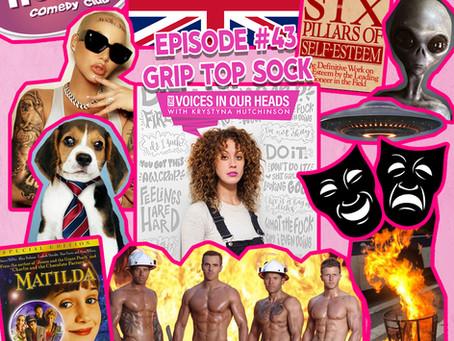 Episode #43 - Grip Top Sock