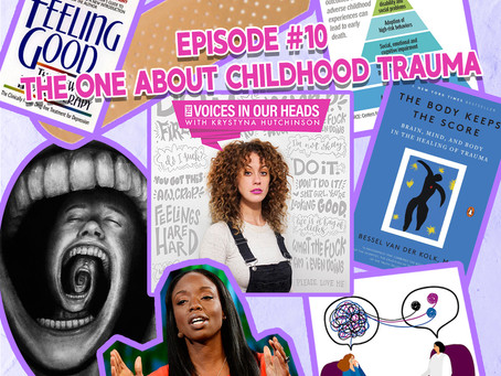 Episode #10 - The One About Childhood Trauma