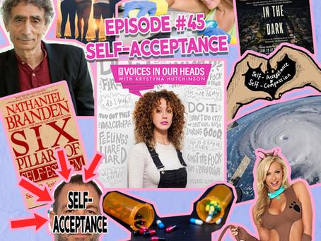 Episode #45 - Self-Acceptance
