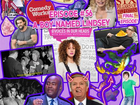 Episode #56 - A Boy Named Lindsey