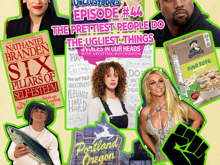 Episode #44 - The Prettiest People Do The Ugliest Things