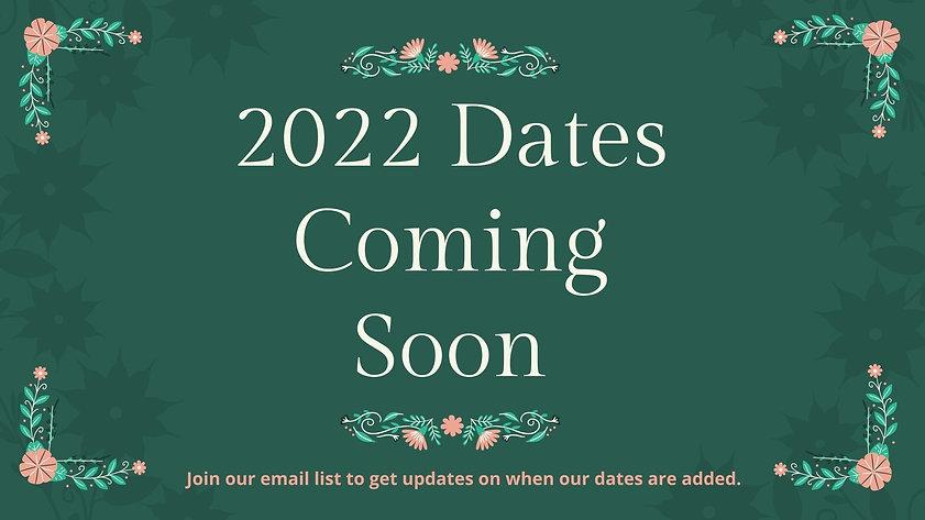 Dates Coming Soon Ad.jpg
