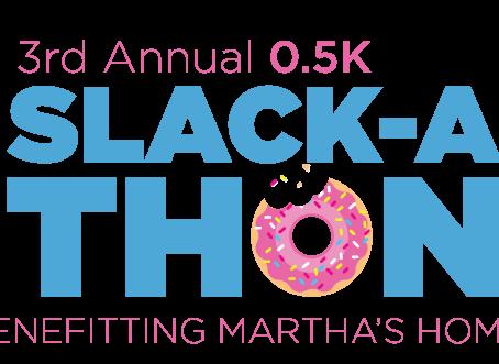.5K Slack-A-Thon Sept. 12th!