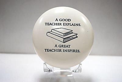 """Paperweight """"A good teacher explains. A great teacher inspires."""""""