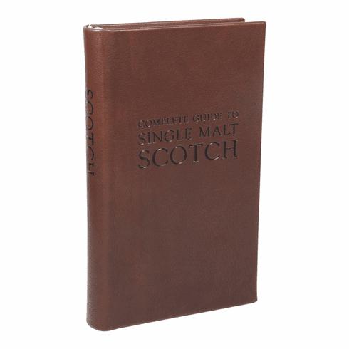 The Complete Guide to Single Malt Scotch