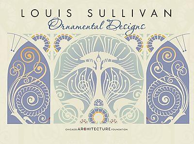 Louis Sullivan: Ornamental Designs Boxed Note