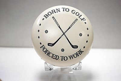 "Paperweight ""Born to golf. Forced to work."""