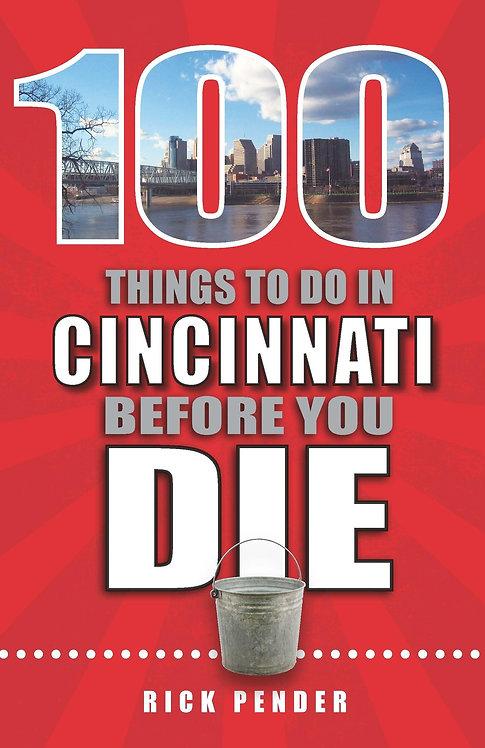 100 Things to do in Cincinnati Before You Die
