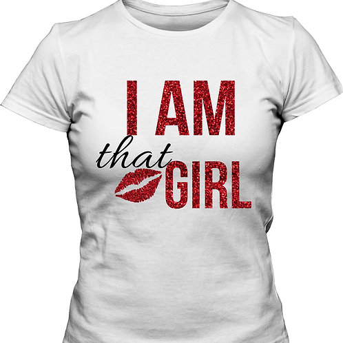 I AM THAT GIRL