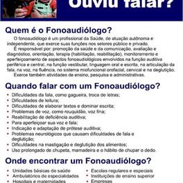 Fonoaudiologia... ouviu falar?