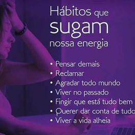 Hábitos que sugam nossa energia
