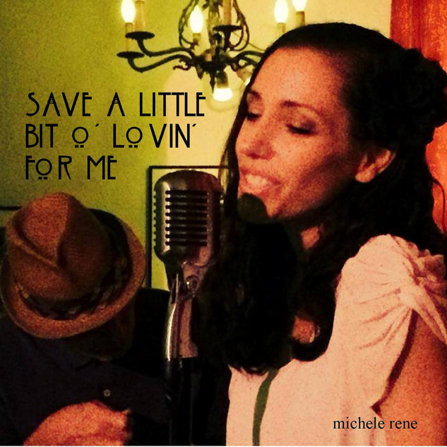 Save a Little Bit o' Lovin' For Me Cover f