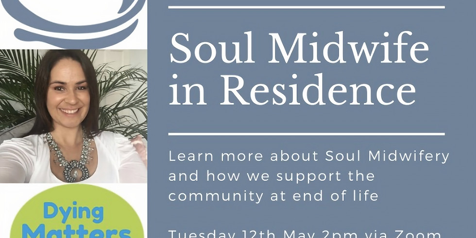 Soul Midwife in Residence