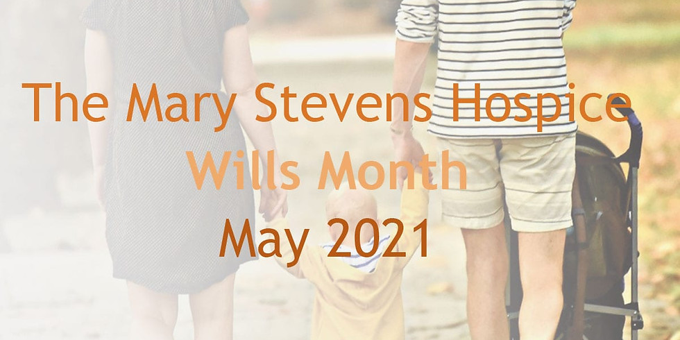 The Mary Stevens Hospice Wills Month