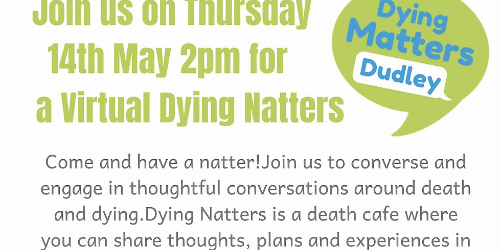 Virtual Dying Natters