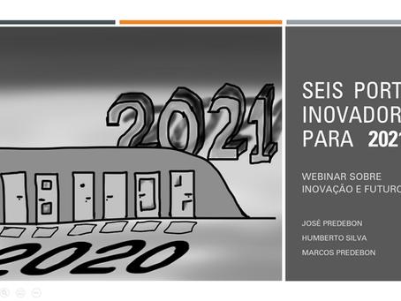 Webcast: 6 Portas Inovadoras para 2021