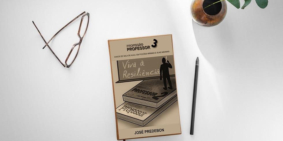 E-Lançamento do novo Livro - Profissão Professor 3 - José Predebon
